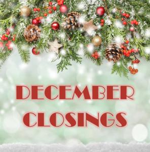 December Closings